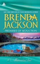 Promises of Seduction: The Durango Affair\Ian's Ultimate Gamble ebook by Brenda Jackson