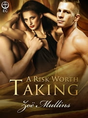 A Risk Worth Taking ebook by Zöe Mullins