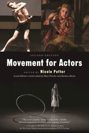 Movement for Actors ebook by Nicole Potter,Barbara Adrian,Mary  Fleischer