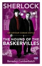 Sherlock: The Hound of the Baskervilles ebook by Arthur Conan Doyle