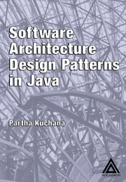 Software Architecture Design Patterns in Java ebook by Partha Kuchana