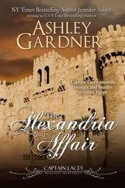 The Alexandria Affair ebook by Ashley Gardner,Jennifer Ashley