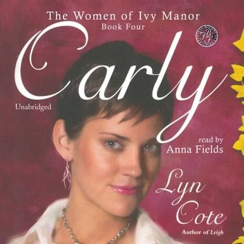 Carly audiobook by Lyn Cote,Cedar House Audio