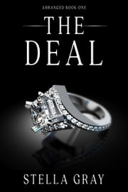 The Deal ebook by Stella Gray