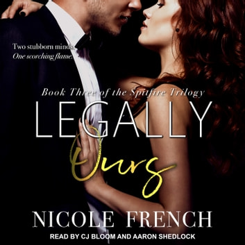 Legally Ours audiobook by Nicole French