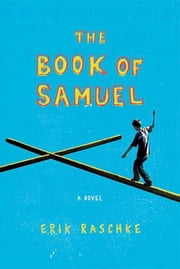 The Book of Samuel - A Novel ebook by Erik Raschke