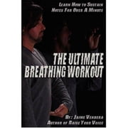The Ultimate Breathing Workout ebook by Vendera, Jaime