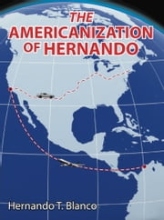 The Americanization of Hernando ebook by Hernando Blanco