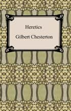 Heretics ebook by G. K. Chesterton