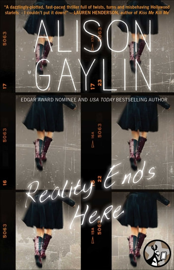 Reality Ends Here ebook by Alison Gaylin
