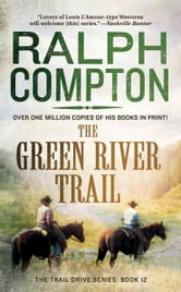 The Green River Trail ebook by Ralph Compton