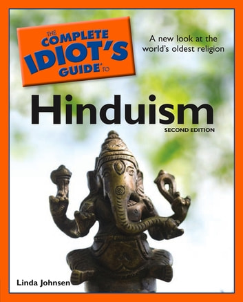 The Complete Idiot's Guide to Hinduism, 2nd Edition ebook by Linda Johnsen