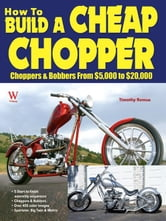 How to Build A Cheap Chopper ebook by Timothy Remus