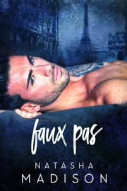 Faux Pas ebook by Natasha Madison