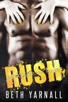Rush ebook by Beth Yarnall