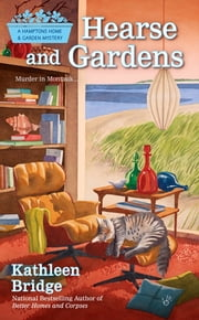 Hearse and Gardens ebook by Kathleen Bridge