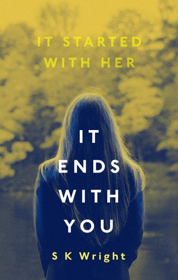 It Ends With You ebook by S. K. Wright