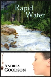 Rapid Water ebook by Andrea Goodson