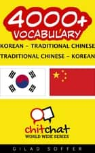 4000+ Vocabulary Korean - Traditional_Chinese ebook by Gilad Soffer