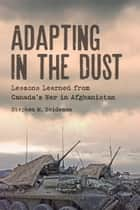 Adapting in the Dust ebook by Stephen M.  Saideman
