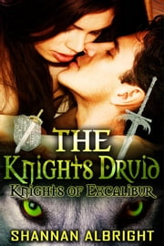 The Knight's Druid ebook by Shannan Albright