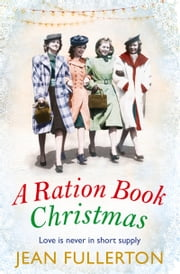 A Ration Book Christmas ebook by Jean Fullerton