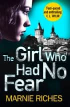 The Girl Who Had No Fear (George McKenzie, Book 4) ebook by