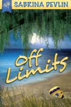 Off Limits ebook by Sabrina Devlin
