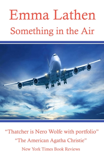 Something in the air an emma lathen best seller ebook by emma something in the air an emma lathen best seller ebook by emma lathen fandeluxe Epub