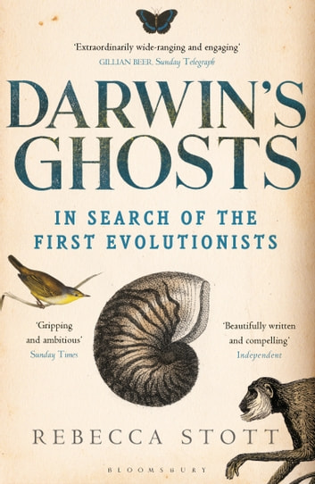 Darwin's Ghosts - In Search of the First Evolutionists ebook by Rebecca Stott