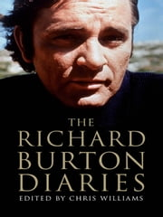 The Richard Burton Diaries ebook by Richard Burton,Chris Williams