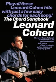 Leonard Cohen: Chord Songbook  ebook by Leonard Cohen,Rikky Rooksby