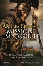 Missione impossibile ebook by Andrea Frediani