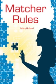 Matcher Rules ebook by Mary Holland