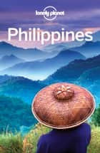 Lonely Planet Philippines ebook by Lonely Planet, Michael Grosberg, Greg Bloom,...