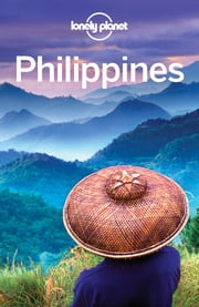 Lonely Planet Philippines ebook by Lonely Planet,Michael Grosberg,Greg Bloom,Trent Holden,Anna Kaminski,Paul Stiles
