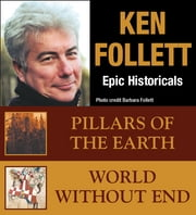 Ken Follett EPIC HISTORICAL COLLECTION ebook by Ken Follett
