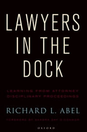 Lawyers in the Dock ebook by Richard L. Abel