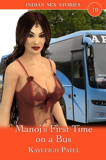 Manoj's First Time on a Bus ebook by Kayleigh Patel