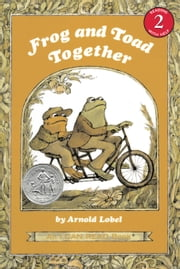 Frog and Toad Together ebook by Arnold Lobel,Arnold Lobel
