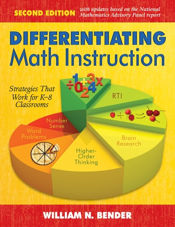 Differentiating Math Instruction K 8 Ebook By William N Bender