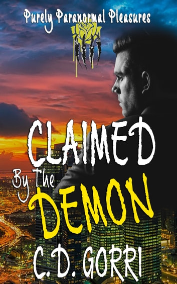 Claimed By The Demon ebook by C. D. Gorri