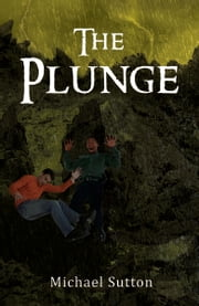 The Plunge ebook by Michael Sutton