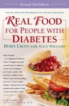 Real Food for People with Diabetes, Revised 2nd Edition ebook by Doris Cross, Alice Williams