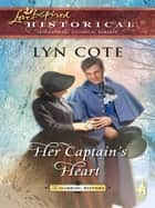 Her Captain's Heart ebook by Lyn Cote