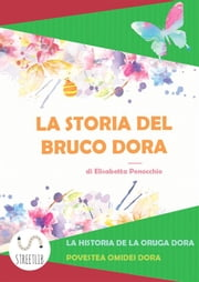 La storia del Bruco Dora ebook by Kobo.Web.Store.Products.Fields.ContributorFieldViewModel