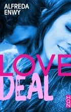 Love Deal ebook by Alfreda Enwy