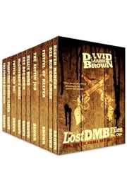 Complete Lost DMB Files Collection, Vol. 1 ebook by David Mark Brown