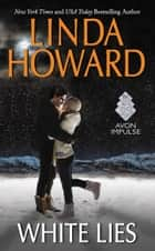 White Lies ebook by Linda Howard
