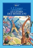 L'ultimo dei mohicani ebook by James Fenimore Cooper